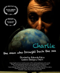 Charlie the man who brought back the sea